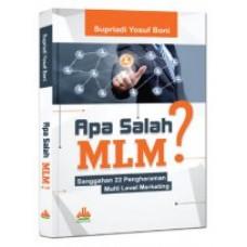 Apa Salah MLM? Sanggahan 22 Pengharaman Multi Level Marketing | Supriadi Yosuf Boni