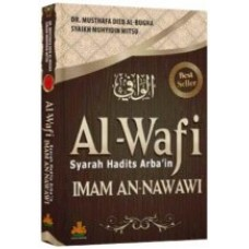 Al-WAFI | Dr. Musthafa Dieb Al-Bugha ,Syeikh Muhyiddin Mistu