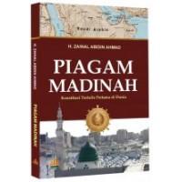 Piagam Madinah : Konstitusi Tertulis Pertama di Dunia | H.Zainal Abidin Ahmad