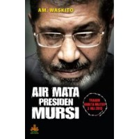 Air Mata Presiden Mursi