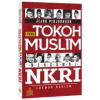 Jejak Perjuangan Para Tokoh Muslim | Lukman Hakiem