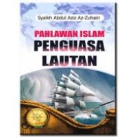 Pahlawan Islam Penguasa Lautan | Syaikh Abdul Aziz Az-Zuhairi