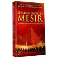 Sejarah Bangsa Mesir | DR. As-Sayyid Abdul Azis Salim, DR. Sahr As-Sayyid Abdul Azis Salim