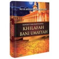 Bangkit dan Runtuhnya Khilafah Bani Umayyah | Prof. Dr. Abdussyafi M. Abdul Lathif