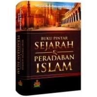 Buku Pintar Sejarah dan Peradaban Islam | DR. Salamah Muhammad Al-Harafi