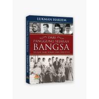 Dari Panggung Sejarah Bangsa : Belajar dari Tokoh dan Peristiwa