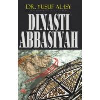 DINASTI ABBASIYAH | DR. YUSUF AL-ISY
