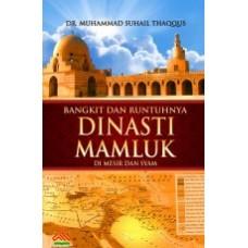 Bangkit dan Runtuhnya Dinasti Mamluk