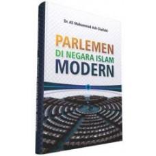 Parlemen di Negara Islam Modern | Prof. Dr. Ali Muhammad Ash- Shallabi