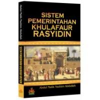 Sistem Pemerintahan Khulafaur Rasyidin