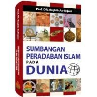 Sumbangan Peradaban Islam pada Dunia | Prof. Dr. Raghib As-Sirjani