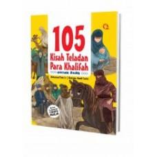 105 Kisah Teladan Para Khalifah Untuk Anak | Muhammad Yasir, Lc