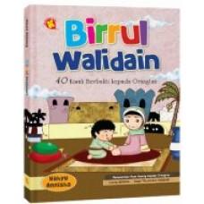 Birrul Walidain : 40 Kisah Berbakti kepada Orang Tua | Wahyu Annisha