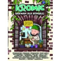 Iqomic Dakwah Ala Komikus | Team Iqomic