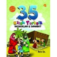 35 Kisah Terbaik Rasulullah dan Sahabat   Anis Sm
