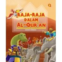 Raja-Raja Dalam Al Quran | Izzah Annisa