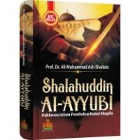 Shalahuddin Al-Ayyubi | Prof.DR. Ali Muhammad Ash-Shalabi