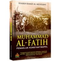 Muhammad Al-Fatih : Penakluk Konstantinopel | Syaikh Ramzi Al-Munyawi