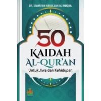 50 Kaidah Al-Qur'an : Untuk Jiwa dan Kehidupan