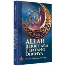 Allah berbicara tentang diri-Nya | Prof. DR. Umar Sulaiman Al-Asyqar