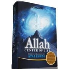 Allah The Centre of Life | Haryanto