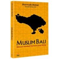 Muslim Bali | Dhurorudin Mashad