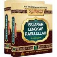 Sejarah Lengkap Rasulullah | Prof. DR. Ali Muhammad Ash-Shalabi
