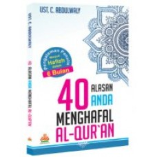 40 Alasan Anda Menghafal Al-Quran | Ust. C. Abdulwaly
