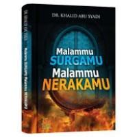 Malammu Surgamu Malammu Nerakamu | DR. Khalid Abu Syad