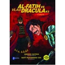 Al Fatih Vs Vlad Dracula #3 Cahaya | Handri Satria dan Sayf Muhammad Isa
