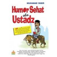 Humor Sehat ala Ustadz | Muhamad Yasir