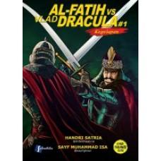 Al Fatih VS Vlad Dracula | Handri Satria & Sayf Muhammad Isa