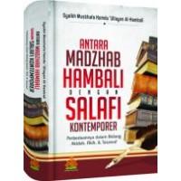 Antara Madzhab Hambali Dengan Salafi Komptemporer | Syaikh Musthafa Hamdu Ulayyan Al-Hambali