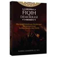 Fiqih Demokrasi | Rapung Samuddin, LC, M.A.