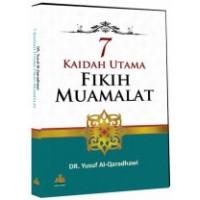 7 Kaidah Utama Fikih Muamalat | DR. Yusuf Al-Qaradhawi