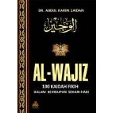 Al-Wajiz : 100 Kaidah Fikih dalam Kehidupan Sehari-hari | DR Abdul Karim Zaidan