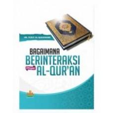 Bagaimana Berinteraksi dengan Al-Qur an | Dr. Yusuf Al-Qardhawi