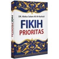 Fikih Prioritas | DR Abdus Salam Ali Al Karbuli