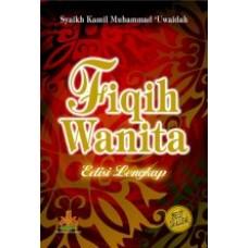 Fiqih Wanita ( Hard cover ) | Syaikh Kamil Muhamad