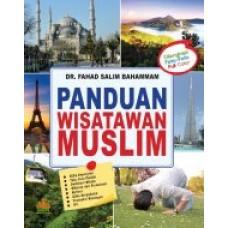 Panduan Wisatawan Muslim | Dr. Fahad Salim Bahammam