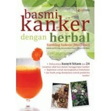 Basmi Kanker dengan Herbal | Bambang Sudewo (Mas Dewo)
