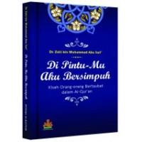 Di PintuMu Aku Bersimpuh | DR Zaki Bin Muhammad Abu Sari
