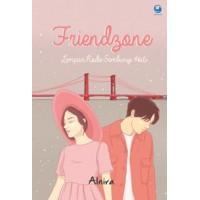 Friendzone: Lempar Kode Sembunyi Hati | Alnira