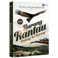 Burung Rantau Pulang ke Sarang | Teuku Azhar Ibrahim