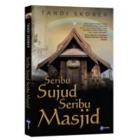 Seribu Sujud Seribu Masjid | Tandi Skober