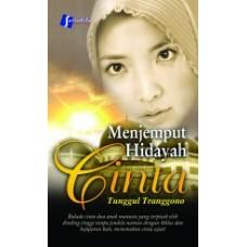 Menjemput Hidayah Cinta | Tunggul Tranggono