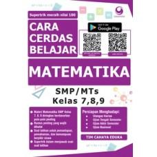 Cara Cerdas Belajar Matematika SMP/MTs Kelas 7, 8, 9 | Tim Cahaya Eduka